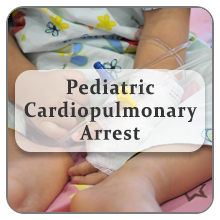 Pediatric Cardiopulmonary Arrest