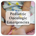 Pediatric Oncologic Emergencies