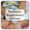 Pediatric Respiratory Failure