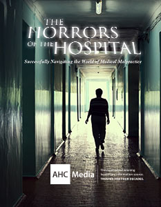 Horrors of the Hospital: Successfully Navigating the World of Medical Malpractice Cover