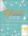 The Opioid Epidemic 2018 Policies Treatments Alternatives
