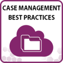 Case Management Best Practices