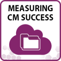 Measuring CM Success